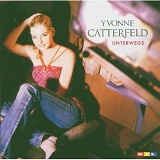 Uterwegs Lyrics Yvonne Catterfeld