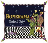 Shake It Baby Lyrics Bonerama