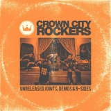 Unreleased Joints, Demos & B-Sides Lyrics Crown City Rockers