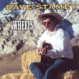 Wheels Lyrics Dave Stamey