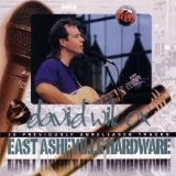 East Asheville Hardware Lyrics David Wilcox