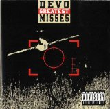 Greatest Misses Lyrics Devo