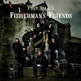 Port Isaac's Fisherman's Friends Lyrics Fisherman's Friends