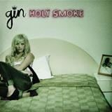 Holy Smoke Lyrics Gin Wigmore