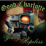young and the hopeless Lyrics Good Charlotte