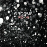 Rejoicer Lyrics Grooms