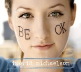 Be OK Lyrics Ingrid Michaelson