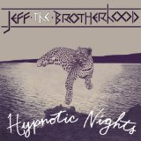 Hypnotic Nights Lyrics JEFF the Brotherhood