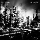 My Lost City Lyrics John Foxx