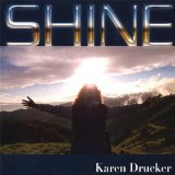 Shine Lyrics Karen Drucker