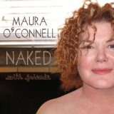 Naked With Friends Lyrics Maura O'Connell