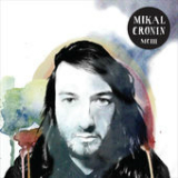MCIII Lyrics Mikal Cronin