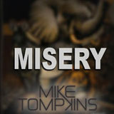 Misery (Single) Lyrics Mike Tompkins