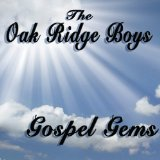 Gospel Gems Lyrics Oak Ridge Boys