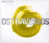 Miscellaneous Lyrics Os Travessos