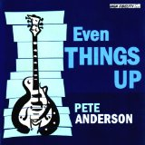 Even Things Up Lyrics Pete Anderson