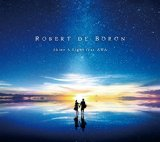 Shine a Light Lyrics Robert de Boron