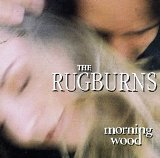 Morning Wood Lyrics Rugburns