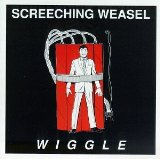 Wiggle Lyrics Screeching Weasel