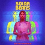 She Was Coloured In Lyrics Solar Bears