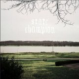 Stale Champagne Lyrics State Champion