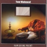 Vanishing Point Lyrics Tom Violence!