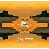 Gray Waves Lyrics Twin Tigers