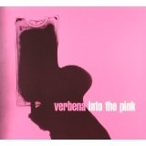 Into The Pink Lyrics Verbena