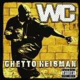 Ghetto Heisman (Explicit Version - International Version) Lyrics Wc