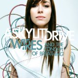 Wires...and The Concept Of Breathing Lyrics A Skylit Drive