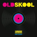 Old Skool (Mini Album) Lyrics Armin Van Buuren