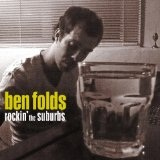 Rockin' The Suburbs Lyrics Ben Folds
