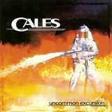 Uncommon Excursion Lyrics Cales