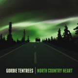 North Country Heart Lyrics Gordie Tentrees