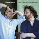 Some Things Never Stay the Same Lyrics Heidecker & Wood