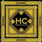 90'S Gold Lyrics Honey Cocaine