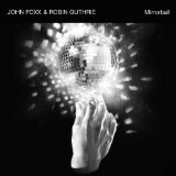 Mirrorball  Lyrics John Foxx