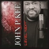 Level Next Lyrics John P. Kee