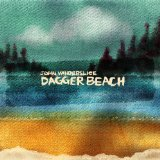Dagger Beach Lyrics John Vanderslice