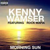 Morning Sun (Single) Lyrics Kenny Wamser