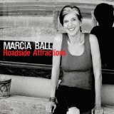 Roadside Attractions Lyrics Marcia Ball