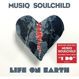 Life on Earth Lyrics Musiq Soulchild