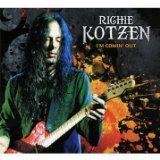 Im Comin Out Lyrics Richie Kotzen
