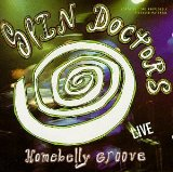 Homebelly Groove...Live Lyrics Spin Doctors