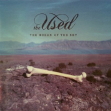 The Ocean of the Sky (EP) Lyrics The Used