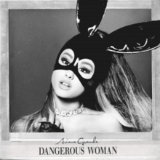 Dangerous Woman Lyrics Ariana Grande