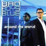 Around The World Lyrics Bad Boys Blue