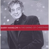 In The Swing Of Christmas Lyrics Barry Manilow