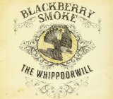 The Whippoorwill Lyrics Blackberry Smoke
