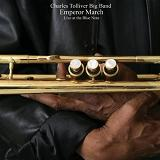 Emperor March: Live At The Blue Note Lyrics Charles Tolliver